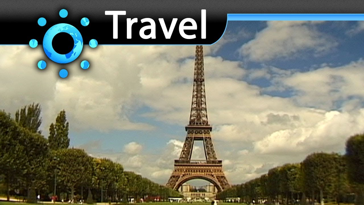 paris travel video guide best travelings. Black Bedroom Furniture Sets. Home Design Ideas